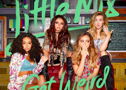 Review of Little Mix's Get Weird