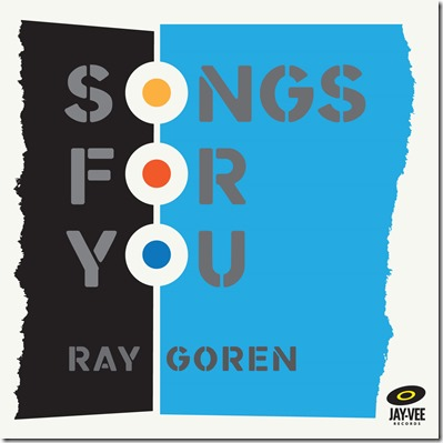 Review of Ray Goren's Songs For You